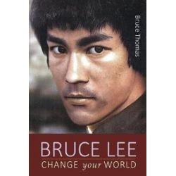 Bruce Lee, Change Your World by Bruce Thomas | 9781974602728 | Booktopia Pozostałe