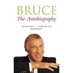 Bruce, The Autobiography by Bruce Forsyth | 9781509854578 | Booktopia
