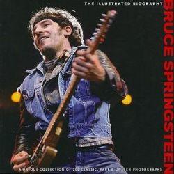 Bruce Springsteen, The Illustrated Biography by Chris Rushby | 9781566490962 | Booktopia Biografie, wspomnienia