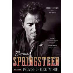 Bruce Springsteen and the Promise of Rock 'n' Roll by Marc Dolan | 9780393345841 | Booktopia