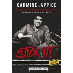 Carmine Appice : Stick it!, My Life of Sex, Drums and Rock 'n' Roll by Carmine with Gittins, Ian Foreword Stewart, Rod Appice | 9781785582271 | Booktopia