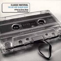 Classic Material, The Hip-Hop Album Guide by Oliver Wang | 9781550225617 | Booktopia Pozostałe