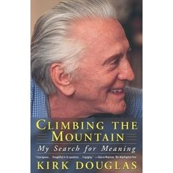 Climbing the Mountain, My Search for Meaning by Kirk Douglas | 9780684865843 | Booktopia Pozostałe