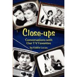 Close-Ups by Eddie Lucas | 9781593931209 | Booktopia Biografie, wspomnienia
