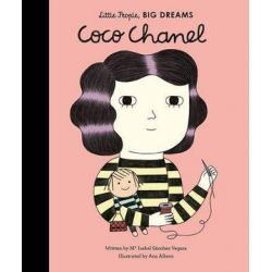 Coco Chanel, Little People, Big Dreams by Isabel Sanchez Vegara | 9781847807717 | Booktopia Biografie, wspomnienia