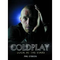 Coldplay, Look at the Stars by Phil O'Brien | 9780859653497 | Booktopia Pozostałe