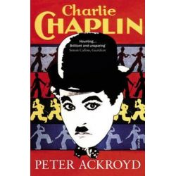Charlie Chaplin by Peter Ackroyd | 9780099287568 | Booktopia Biografie, wspomnienia