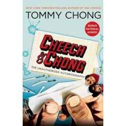 Cheech & Chong, The Unauthorized Autobiography by Tommy Chong | 9781439153529 | Booktopia Biografie, wspomnienia