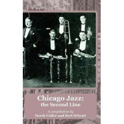 Chicago Jazz, The Second Line by Derek Coller   9781843822264   Booktopia Biografie, wspomnienia