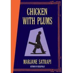 Chicken With Plums by Marjane Satrapi | 9780224080453 | Booktopia Pozostałe