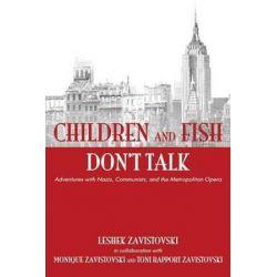 Children and Fish Don't Talk (Softcover) by Leshek Zavistovski | 9780865349582 | Booktopia Pozostałe