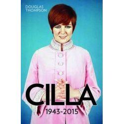 Cilla, Queen of the Swinging Sixties by Douglas Thompson   9781784181116   Booktopia Biografie, wspomnienia