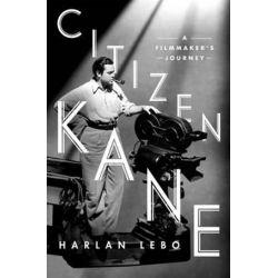 Citizen Kane by Harlan Lebo | 9781250077530 | Booktopia Biografie, wspomnienia