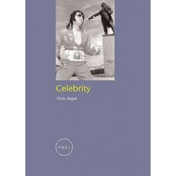 Celebrity, Reaktion Books - Focus on Contemporary Issues by Chris Rojek | 9781861891044 | Booktopia Biografie, wspomnienia