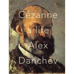 Cezanne, A Life by Alex Danchev | 9780307377074 | Booktopia Biografie, wspomnienia