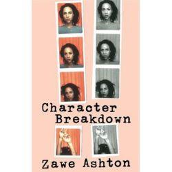 Character Breakdown by Zawe Ashton | 9781784740795 | Booktopia Biografie, wspomnienia