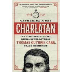 Charlatan by Catherine Jinks | 9780143785545 | Booktopia Biografie, wspomnienia
