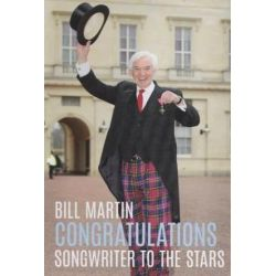 Congratulations, Songwriter To The Stars by Bill Martin | 9781527212817 | Booktopia Biografie, wspomnienia