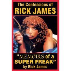 Confessions of Rick James, Memoirs of a Super Freak by Rick James | 9780979097638 | Booktopia