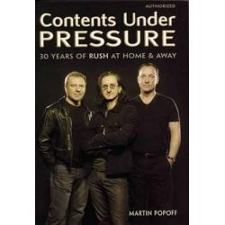Contents Under Pressure, 30 Years of Rush at Home and Away by Martin Popoff   9781550226782   Booktopia Pozostałe