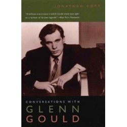 Conversations with Glenn Gould by Jonathan Cott | 9780226116235 | Booktopia Pozostałe