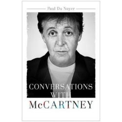 Conversations with McCartney by Paul Du Noyer | 9781473609044 | Booktopia