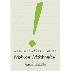 Conversations with Mohsen Makhmalbaf, Conversations by Mohsen Makhmalbaf | 9780857425942 | Booktopia