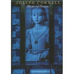 Cornell, Joseph, Master of Dreams by Diane Waldman | 9780810992528 | Booktopia