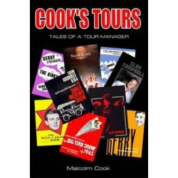 Cook's Tours, Tales of a Tour Manager by Malcolm Cook | 9780956267948 | Booktopia