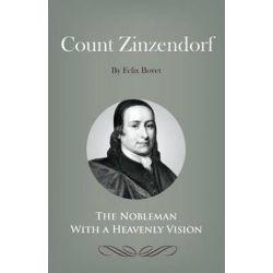 Count Zinzendorf by Felix Bovet | 9781932774382 | Booktopia