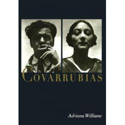 Covarrubias by Adriana Williams | 9780292743526 | Booktopia Biografie, wspomnienia