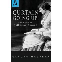 Curtain Going Up! by Gladys Malvern | 9781504030229 | Booktopia Biografie, wspomnienia