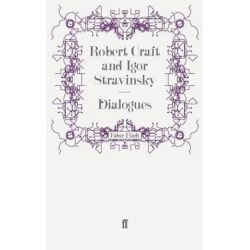 Dialogues by Robert Craft | 9780571258932 | Booktopia Biografie, wspomnienia