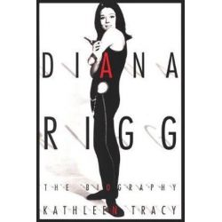 Diana Rigg, The Biography by Kathleen Tracy | 9781932100273 | Booktopia Pozostałe