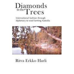 Diamonds in the Trees by Ritva Harli | 9780994232373 | Booktopia Biografie, wspomnienia