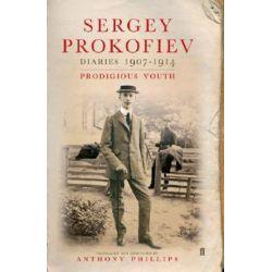 Diaries 1907-1914, Prodigious Youth by Sergey Prokofiev | 9780801445408 | Booktopia Biografie, wspomnienia
