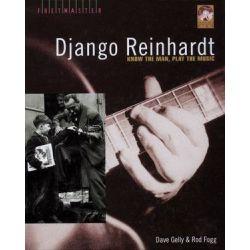 Dave Gelly/Rod Fogg, Django Reinhardt - Know the Man, Play the Music by Rod Fogg | 9780879308377 | Booktopia