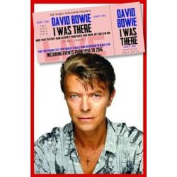 David Bowie: I Was There, More than 350 first-hand accounts by people who knew, met or saw him by Neil Cossar | 9781911346432 | Booktopia Biografie, wspomnienia