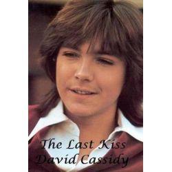 David Cassidy - The Last Kiss by S King | 9781981210299 | Booktopia Biografie, wspomnienia