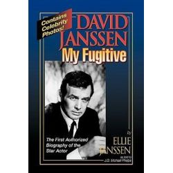 David Janssen, My Fugitive by Ellie Janssen | 9780811907972 | Booktopia Biografie, wspomnienia