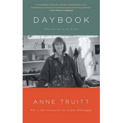 Daybook, The Journal of an Artist by Anne Truitt   9781476740980   Booktopia Biografie, wspomnienia