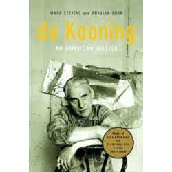 De Kooning by Mark;Swan, Annalyn Stevens | 9780375711169 | Booktopia Biografie, wspomnienia