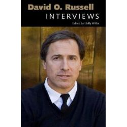 David O. Russell, Interviews by Holly Willis | 9781496818218 | Booktopia Biografie, wspomnienia