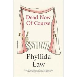 Dead Now Of Course by Phyllida Law | 9780008313869 | Booktopia Biografie, wspomnienia