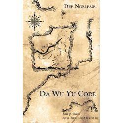 Da Wu Yu Code by Dee Noblesse | 9781425968533 | Booktopia Biografie, wspomnienia