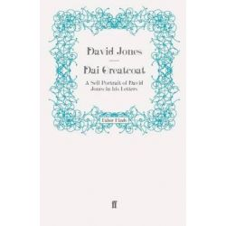 Dai Greatcoat, A Self-Portrait of David Jones in his Letters by David Jones | 9780571242030 | Booktopia
