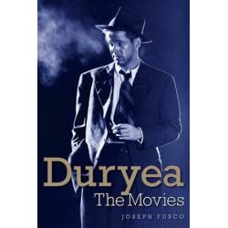 Dan Duryea, The Movies by Joseph Fusco | 9781593937379 | Booktopia Pozostałe