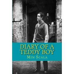 Diary of a Teddy Boy by MIM Scala | 9781478301523 | Booktopia Biografie, wspomnienia