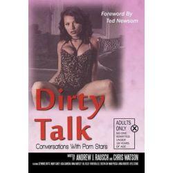 Dirty Talk, Conversations with Porn Stars by Andrew J Rausch | 9781593932848 | Booktopia Biografie, wspomnienia