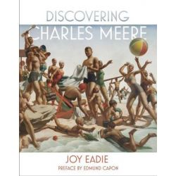 Discovering Charles Meere Updated Edition by Joy Eadie | 9781925043389 | Booktopia Pozostałe